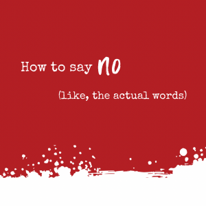 Image text: How to say NO (like, the actual words)
